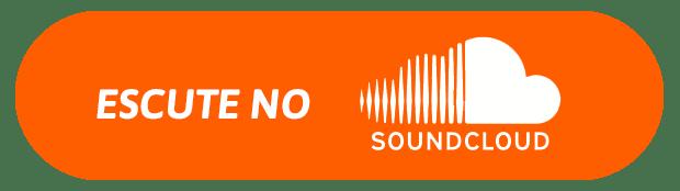 Escute no Soundcloud