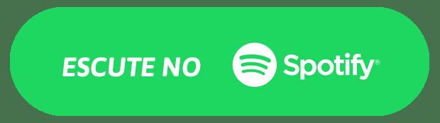 Escute no Spotify