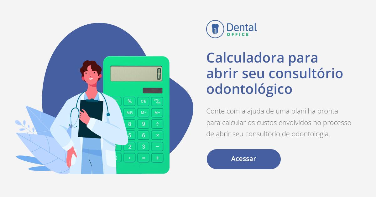 Calculadora para abrir seu consultório odontológico