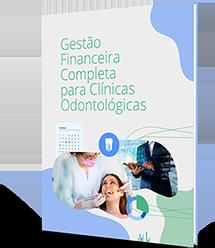 Gestão Financeira Completa para Clínicas Odontólogicas