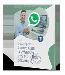 Como usar o WhatsApp em sua clínica odontológica?