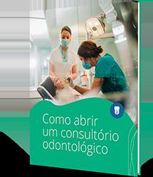 Como Abrir um Consultório Odontológico