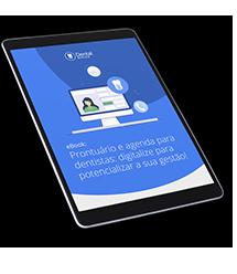 eBook: Prontuário e agenda para dentistas: digitalize para potencializar a sua gestão!