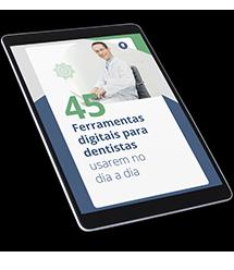 45 ferramentas digitais para dentistas