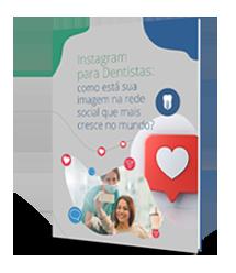 Instagram para Dentistas: melhore sua imagem na rede social que mais cresce no mundo!